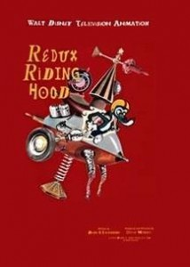 Animatia pierduta: Redux Riding Hood by Steve Moore/Disney