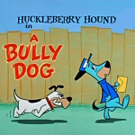 huckleberry_hound-bully_dog
