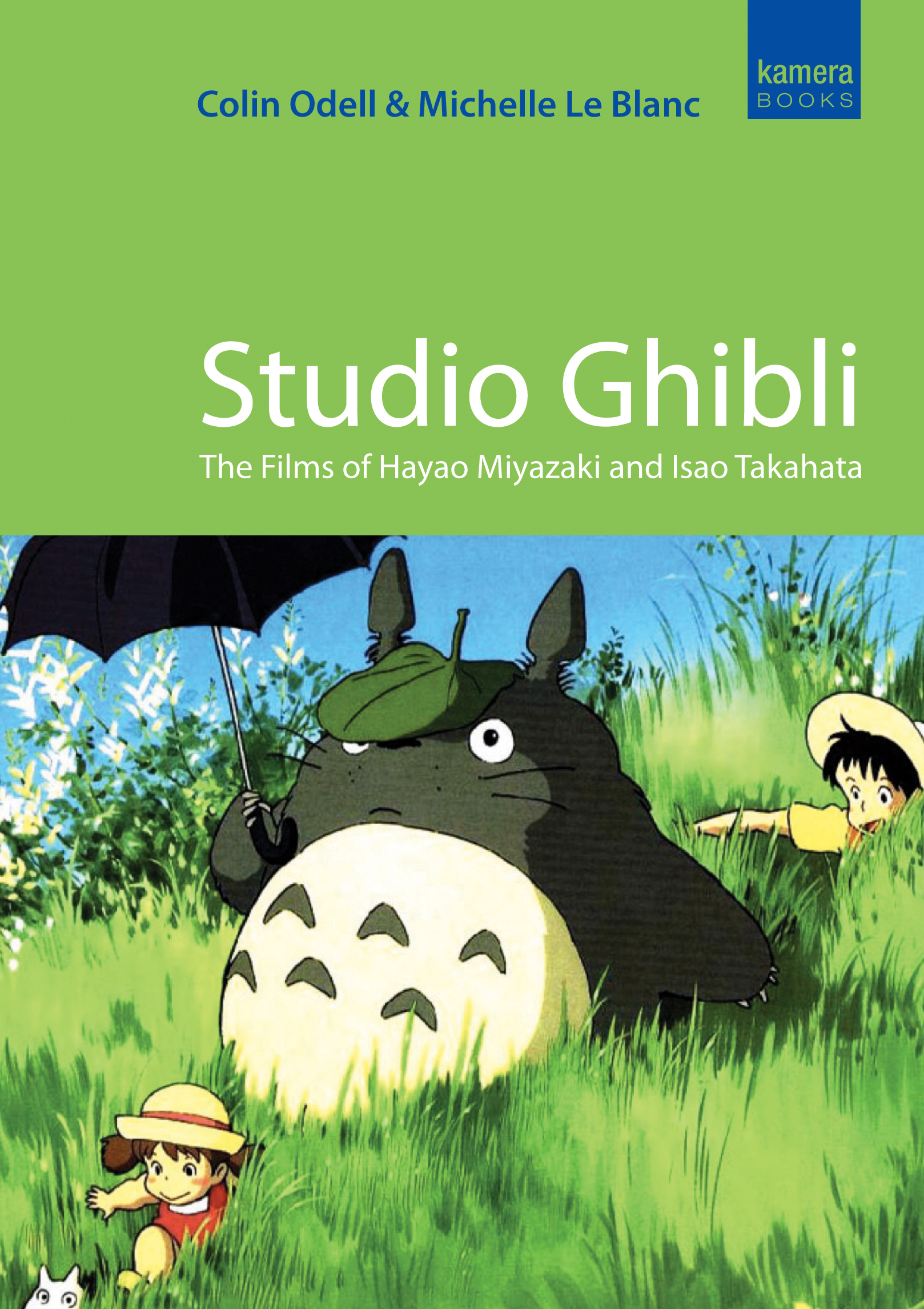 Studio Ghibli The Films of Hayao Miyazaki and Isao Takahata
