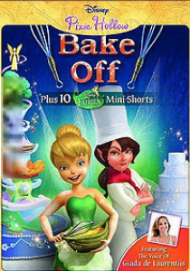 "DisneyToon Studio prezinta Tinker Bell in ""Pixie Hollow Bake Off"""