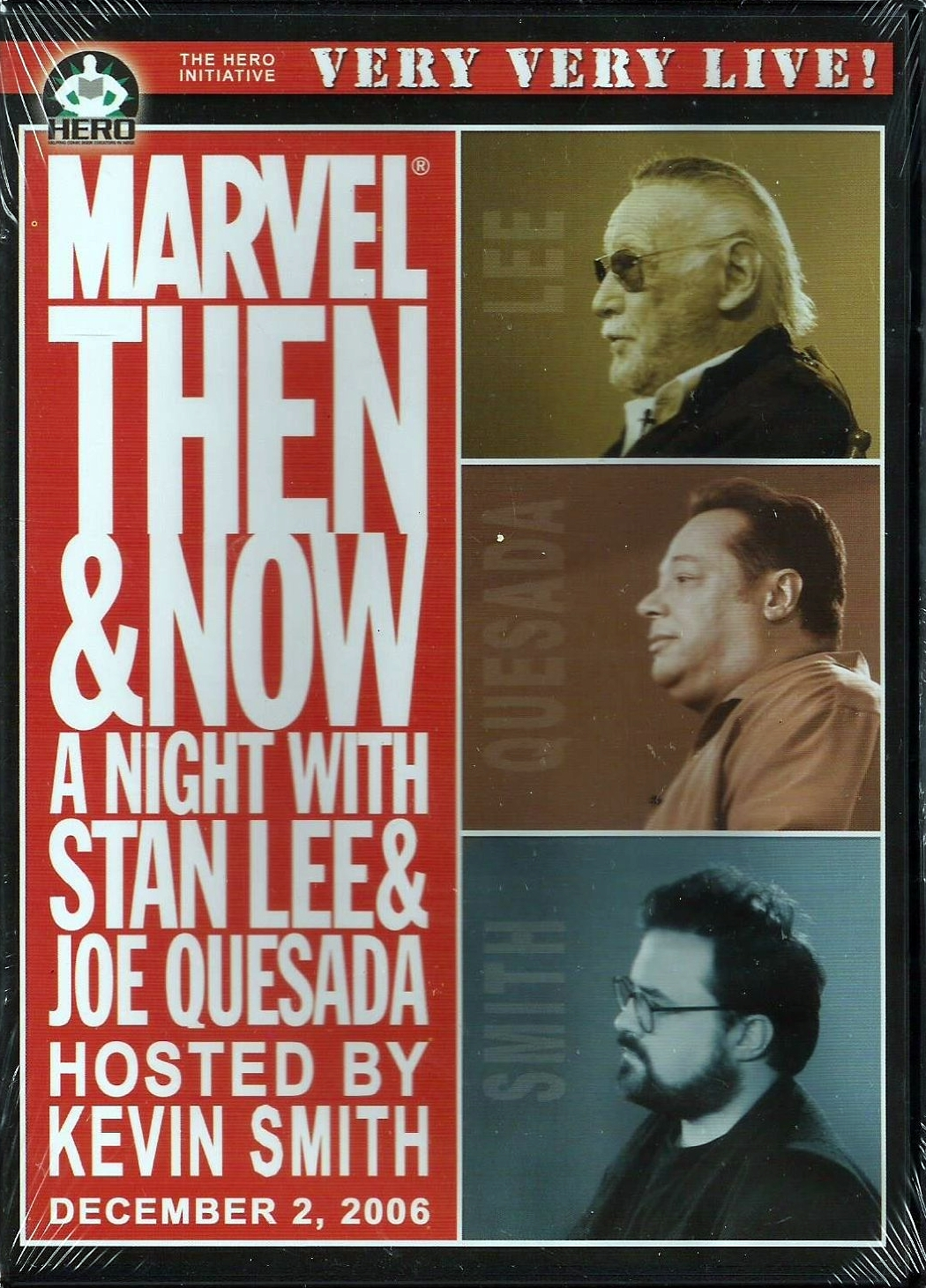 Live - Marvel Then & Now - A Night With Stan Lee, Joe Quesada, Hosted by Kevin Smith