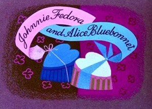 Johnnie Fedora and Alice Bluebonnet – Disney (1954)