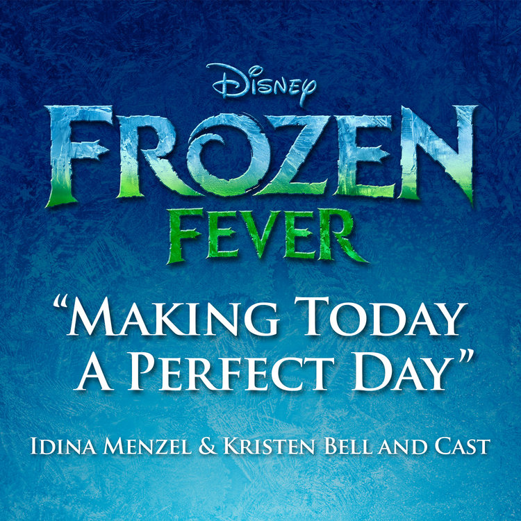 rsz_frozen_fever_single-cover-making-today-a-perfect-day