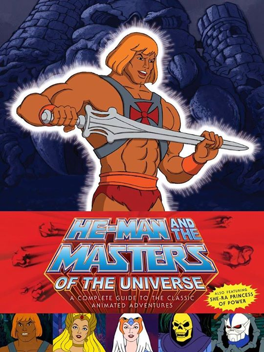 He-Man and the Masters of the Univers A complete guide to classic animated Adventure