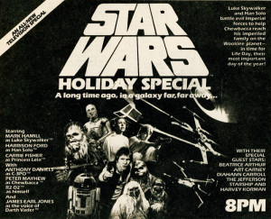 Sa nu uitam niciodata: The Star Wars Holiday Special